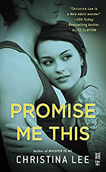 Promise Me This: Between Breaths by [Lee, Christina]
