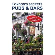 London's Secrets: Pubs & Bars