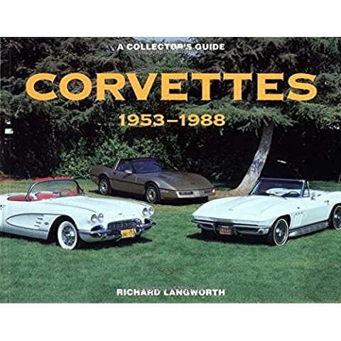 Corvettes 1953-1988: A Collector's Guide by Richard Langworth (1996-09-02) - 1996 Corvette
