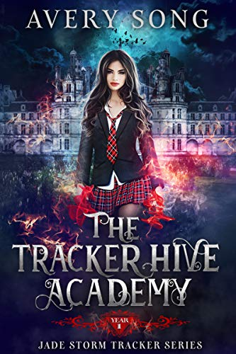 Picture of The Tracker Hive Academy: Year One (Jade Storm Tracker Series Book 1)
