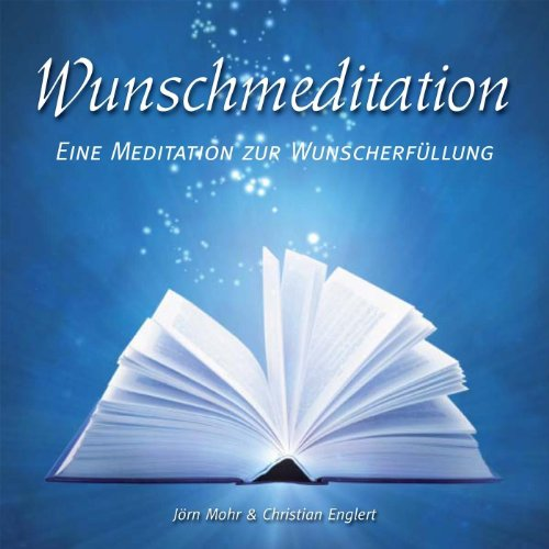 Wunschmeditation
