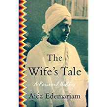 The Wife's Tale: A Personal History