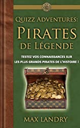 Quizz Adventures: Pirates de légende (Quizzbook Adventures)