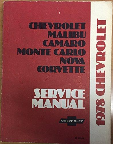 1978-chevrolet-service-manual-chevrolet-malibu-camaro-monte-carlo-nova-corvette-st-329-78