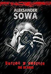 UMRZEC W DESZCZU - Die in Rain  English/Polish Edition: Bilingual Edition - Wydanie Dwujezyczne (English Edition)