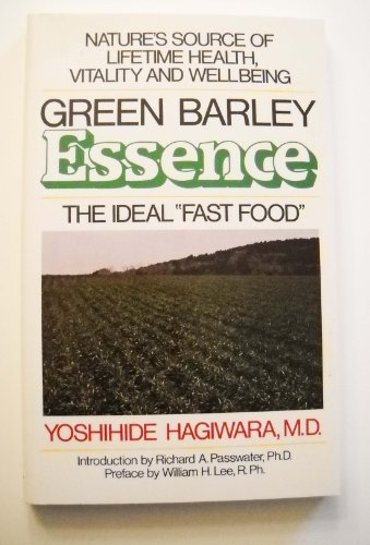 Green Barley Essence: The Ideal Fast Food por Yoshihide Hagiwara