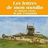 Les lettres de mon moulin - Compagnie du Savoir - 01/01/2011