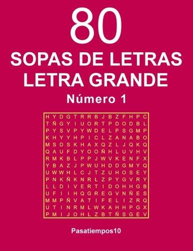 80 Sopas de letras Letra Grande - N. 1: Volume 1