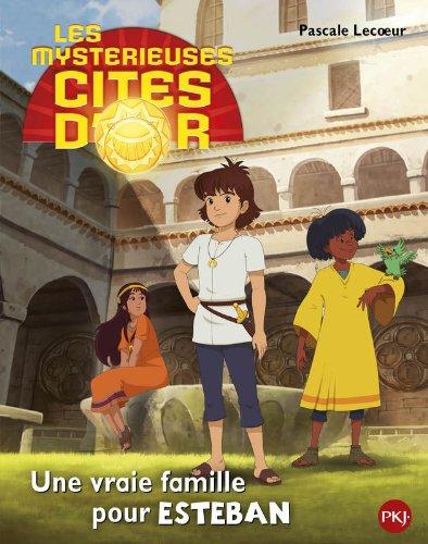1. Les cits d'or saison 2 album : Une vraie famille pour Esteban (1)