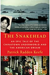 The Snakehead: An Epic Tale of the Chinatown Underworld and the American Dream (English Edition) Versión Kindle