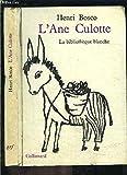 L'Ane Culotte - Editions Gallimard - 01/07/1964