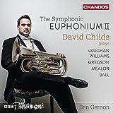 Vaughan Williams: The Symphonic Euphonium Vol. 2
