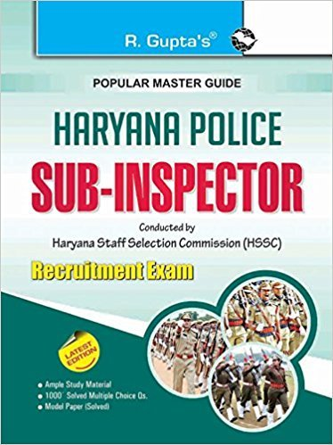 Haryana Police: Sub-Inspector Recruitment Exam Guide