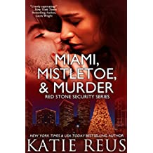 Miami, Mistletoe & Murder (Red Stone Security Series Book 4) (English Edition)