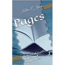 Pages: A story of faith, hope, and forgiveness (English Edition)