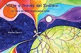 Viaje a través del Zodíaco: Un libro de Astrología para niños.