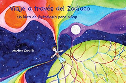 Viaje a través del Zodíaco: Un libro de Astrología para niños. Descargar Epub Gratis