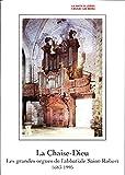 La Chaise-Dieu, abbaye, Les grandes orgues de l'abbatiale Saint-Robert, 1683-1995, Haute-Loire, Auvergne-Rhône-Alpes, Architecture gothique, religion, Église