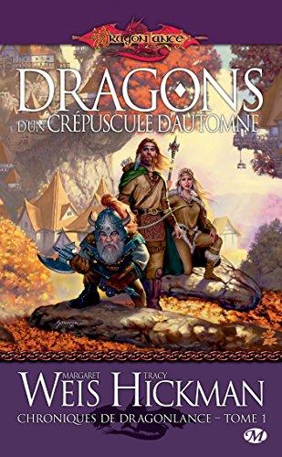 Dragons d'un crpuscule d'automne: Chroniques de Dragonlance, T1
