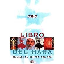 Libro del hara: El viaje al centro del ser (Osho)
