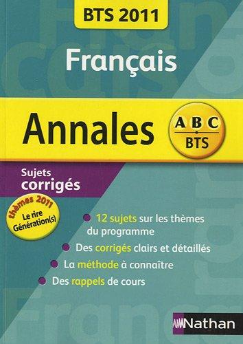 Francais BTS 2011 : Sujet corrigés (Génération(s) / Le rire)