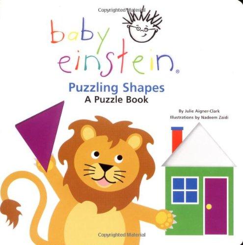 Baby Einstein: Puzzling Shapes (Disney Baby Einstein-bücher)