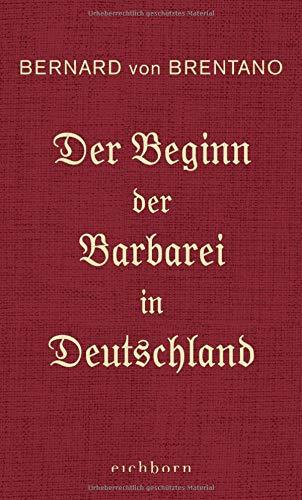 Buchseite und Rezensionen zu 'Der Beginn der Barbarei in Deutschland' von Bernard von Brentano