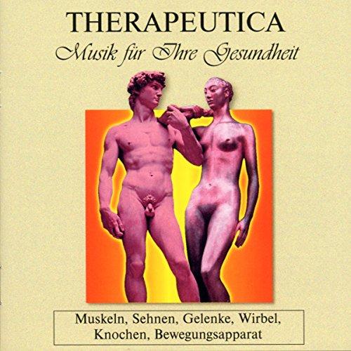 Preisvergleich Produktbild Therapeutica - Musik für Ihre Gesundheit - Vol. 4 (Muskeln,  Sehnen,  Gelenke,  Wirbel,  Knochen,  Bewegungsapparat)