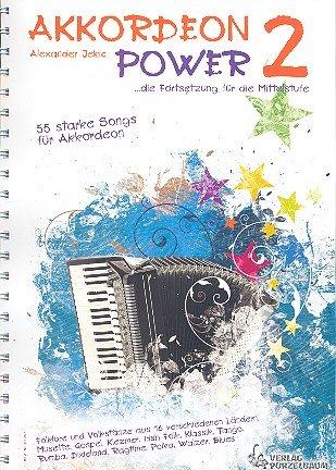 Akkordeon Power 2 - 55 starke Songs für Akkordeon
