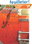 Guitar Reading Workbook: A Basic Cour...