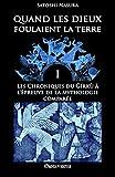 Quand les dieux foulaient la terre I: Les Chroniques du Ğírkù à l'épreuve de la mythologie comparée