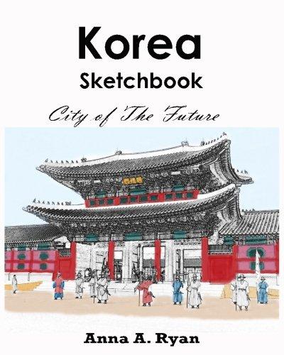Korea Sketchbook : City of The Future: korea coloring book por Anna A. Ryan