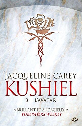 Kushiel, Tome 3: L'Avatar