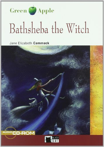Bathsheba The Witch. Book (+CD) (Black Cat. Green Apple)