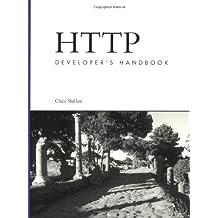 HTTP Developer's Handbook (Developer's Library)