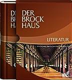 Der Brockhaus Literatur: Schriftsteller, Werke, Epochen, Sachbegriffe - Unknown