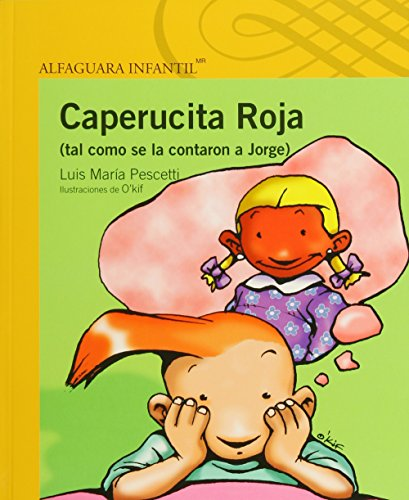 Caperucita Roja tal como se la contaron a Jorge/ Little Red Riding Hood as told to George