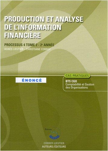 Production et analyse de l'information financire Processus 4 BTS CGO 2e anne : Enonc Tome 2