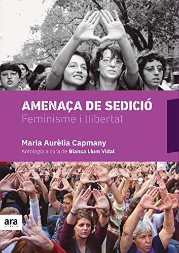 Amenaça de sedició (Catalan Edition) por Maria Aurèlia Capmany i Farnés
