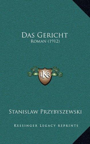 Das Gericht: Roman (1912)