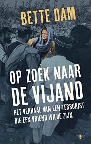 Op zoek naar de vijand (Dutch Edition)