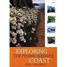 Exploring the Pembrokeshire Coast