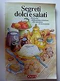 eBook Gratis da Scaricare COOP SEGRETI DOLCI E SALATI 50 Ricette dalla prima colazione allo spuntino di mezzanotte (PDF,EPUB,MOBI) Online Italiano