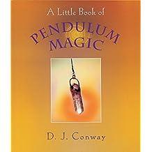 Little Book Of Pendulum Magic