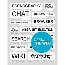 100 Ideas that Changed the Web by Jim Boulton (11-Aug-2014) Paperback