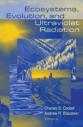 [(Ecosystems, Evolution, and Ultraviolet Radiation)] [Edited by Charles S. Cockell ] published on (December, 2010)