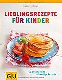 Lieblingsrezepte für Kinder (GU Familienküche)
