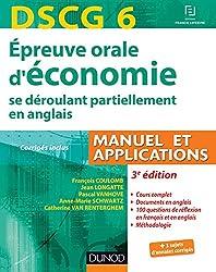 DSCG 6 - Épreuve orale d'économie - 3e édition - se déroulant partiellement en anglais: Manuel et applications - corrigés inclus