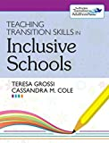 Teaching Transition Skills in Inclusive Schools by Teresa Grossi Ph.D. (2013-03-05) bei Amazon kaufen
