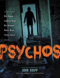 Psychos: Serial Killers, Depraved Madmen, and the Criminally Insane (English Edition)